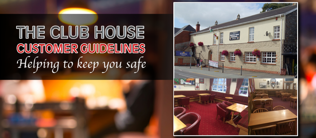 Club House Customer Guidelines